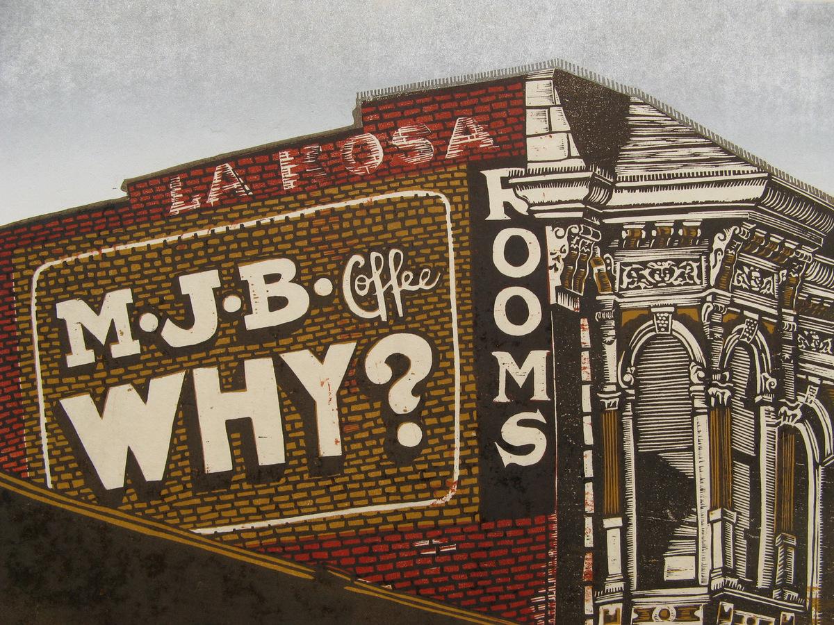MJB Coffee WHY? woodcut print 2012